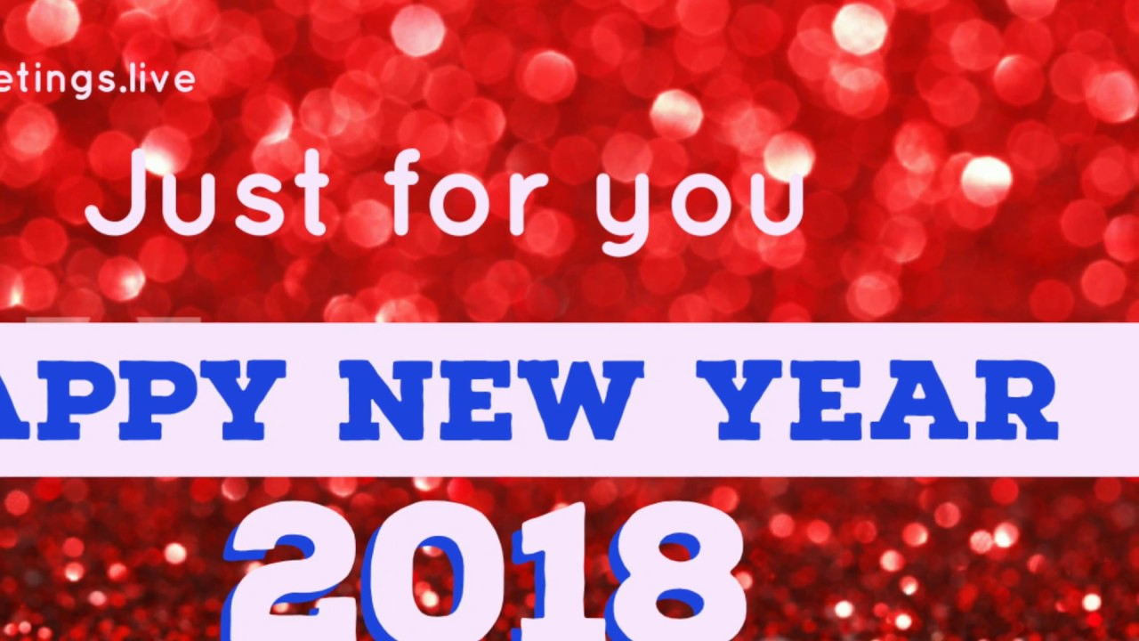 Happy New Year 2018 Greetings In English Language Youtube