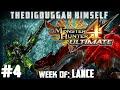 Monster Hunter 4 Ultimate - Week of Lance Part 4: Ok so I got cocky...