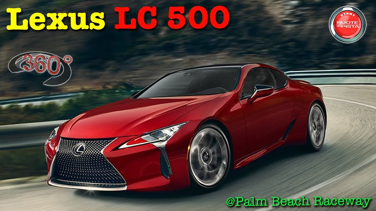 360° 4K VIDEO | Lexus LC500 Palm Beach Raceway