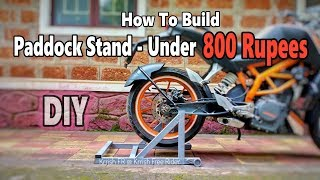 How To Build A Paddock Stand - DIY - Making Cheapest & Strongest Paddock Stand