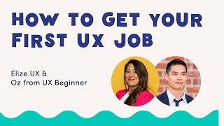 How to Get Your First UX Job 2019