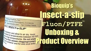 Bioquip's Insect-a-slip/Fluon/PTFE Unboxing and Product Overview