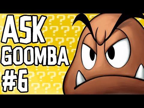Ask Goomba #6 (ft. Nathaniel Bandy)