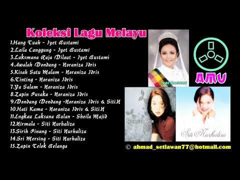 Koleksi Lagu Melayu - Iyet.B,Noraniza Idris & Siti Nurhaliza