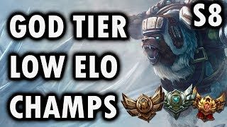 God Tier Champs For Low Elo For All Roles Patch Season 8 Best Champs For Bronze Silver And Gold S8 Youtube