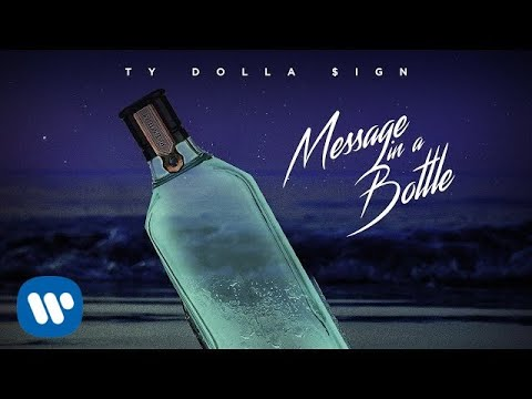 Ty Dolla $ign - Message In A Bottle [Official Audio]