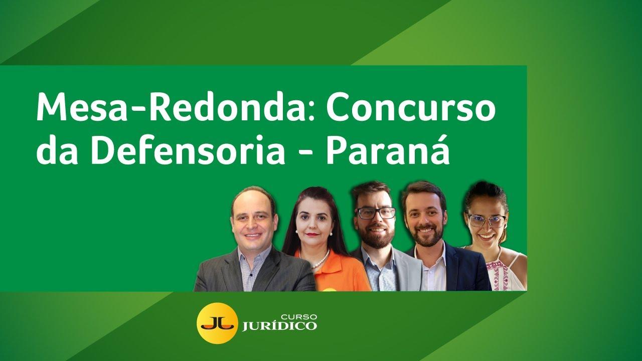 Mesa-Redonda: Concurso da Defensoria-PR