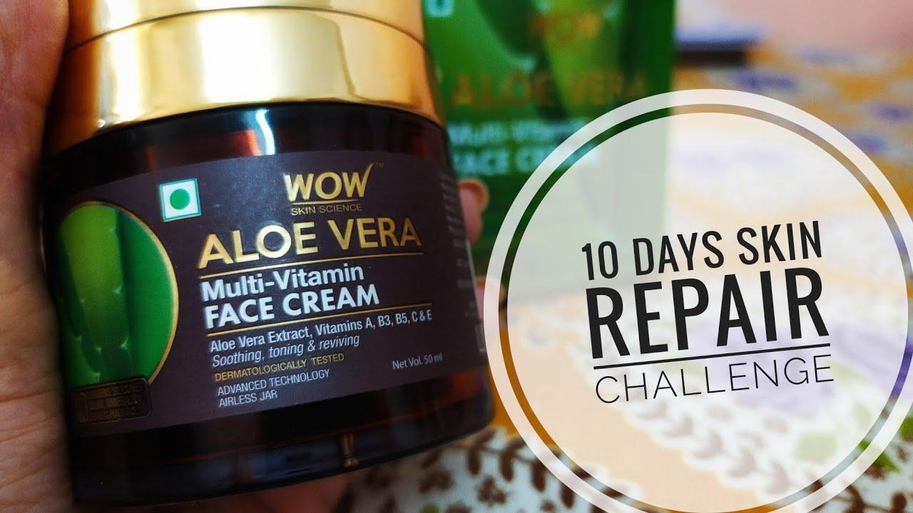 *New* Wow Aloe Vera Multi-Vitamin Face Cream | 10 days Skin repair process | Review + demo