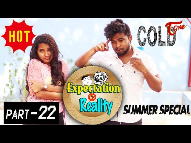 Expectation Vs Reality   Episode #22 Summer Special   Telugu Comedy Web Series by Ravi Ganjam