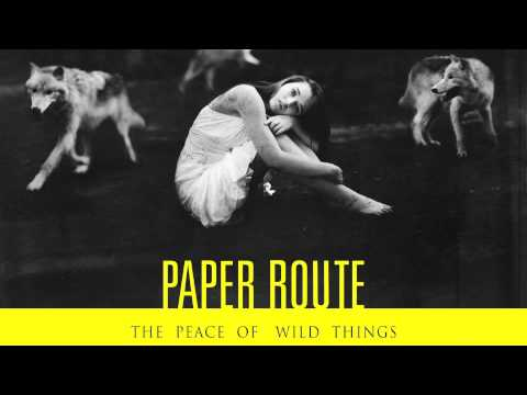 Paper Route - Glass Heart Hymn (HD, Lyrics)