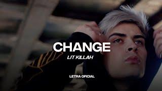 Lit Killah - Change  (Lyric Video) | CantoYo