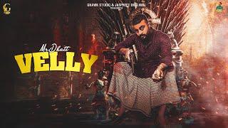 Velly (Official Video) | Mr. Dhatt | G Hawk Studio | Latest Punjabi Song 2021 |