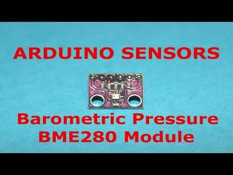 Arduino Sensors: BME280 Barometric Pressure Sensor Module