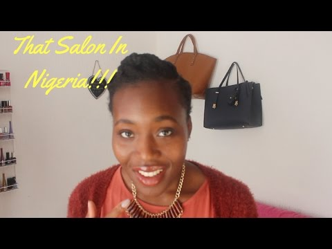 STORYTIME: THAT SALON IN NIGERIA!