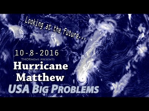 Hurricane Matthew - Why October 8th could be a very bad day for Florida & East Coast USA