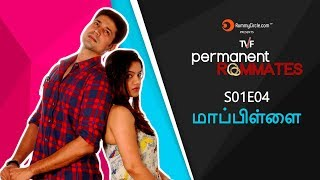 """TVF's Permanent Roommates in TAMIL 
