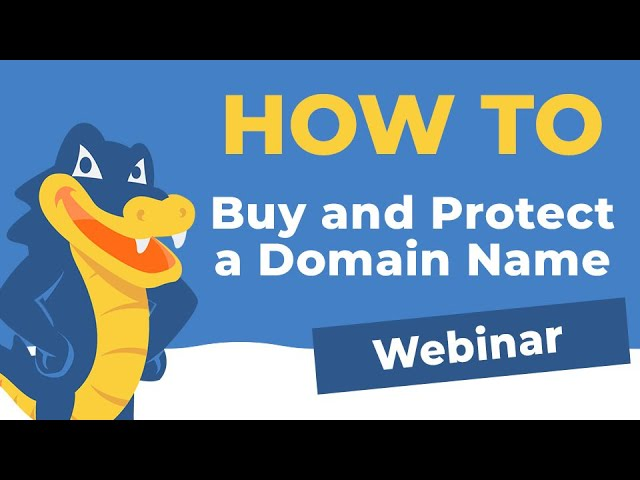 How to Buy & Protect A Domain Name 2019 Webinar