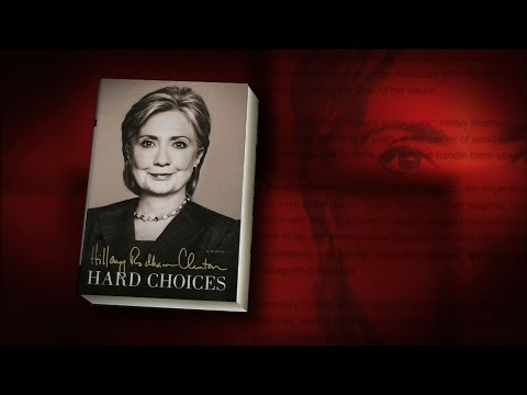 Is 'Hard Choices' A Presidential Pitch For Clinton?