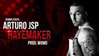Arturo JSP - HAYEMAKER // Prod. WOWO.