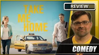 Take Me Home - Movie Review (2011)