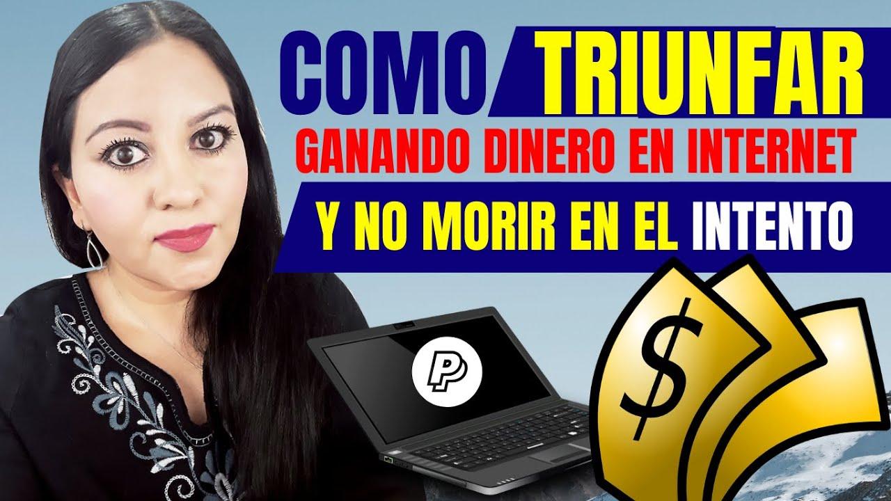 🎯COMO TRIUNFAR GANANDO DINERO EN INTERNET Y NO MORIR EN EL INTENTO