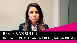 Kardemir KRDMD, EREGL ve ISDMR Yorumları, Beste Naz Süllü