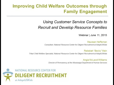 Using Customer Service Concepts to Recruit and Develop Resource Families