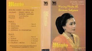 Degung Kawih Nining Meida \\u0026 Barman Sahyana Manis Non Blok Group Original Full Album
