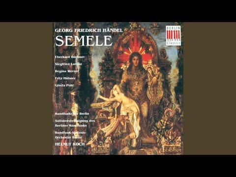 "Semele, HWV 58: Act I - ""She Weeps!"""