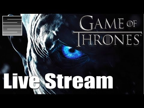 Game Of Thrones Season 8 End Game / Predictions Q&A - Live Stream!
