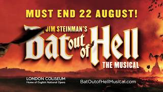 MUST END 22 AUGUST | Bat Out of Hell (the Musical)