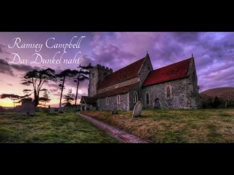 Ramsey Campbell - Das Dunkel naht [Hörbuch|Horror|Lovecraft]