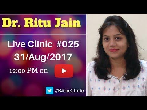 Dr.Ritu's Live Clinic#25 - Homeopathy Treatment in Hindi