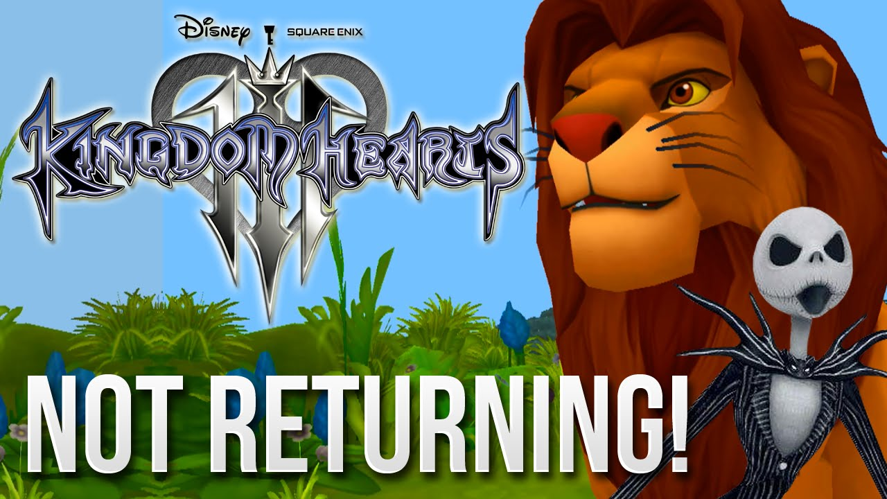 Kingdom Hearts 3 News , Pridelands and Halloween Town Won\u0027t be Returning! ,  YouTube