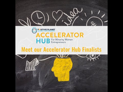 The Top 5 Finalists of Positive Planet's Accelerator Hub Program