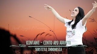 Kintani Cinto Apo Adonyo Substitle Bahasa Indonesia.mp3