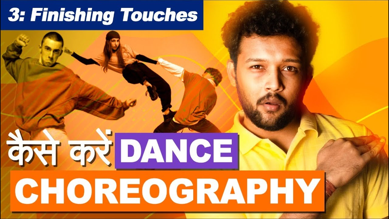 How To Choreograph a Dance Routine: EP 03 | Finishing Touches | Dance Topics | ONE CHANCE