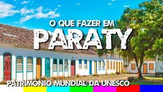 O que fazer em Paraty RJ: Centro Histórico e Melhores Praias