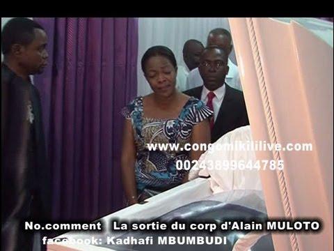 Exclu: sortie du corps de frere Alain MULOTO 1ere partie
