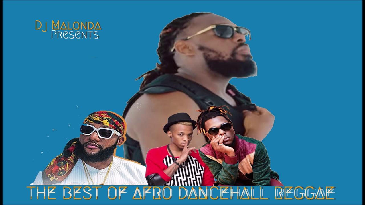 Best Naija Afro Dancehall Reggae Mix 2019 (Mix By Dj Malonda