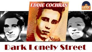 Eddie Cochran - Dark Lonely Street (HD) Officiel Seniors Musik
