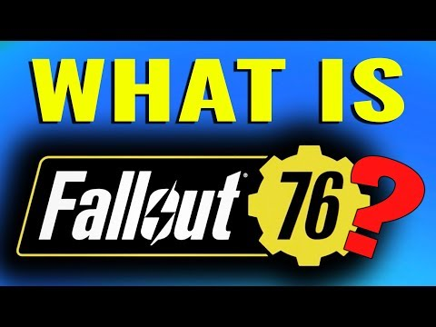 What is Fallout 76?