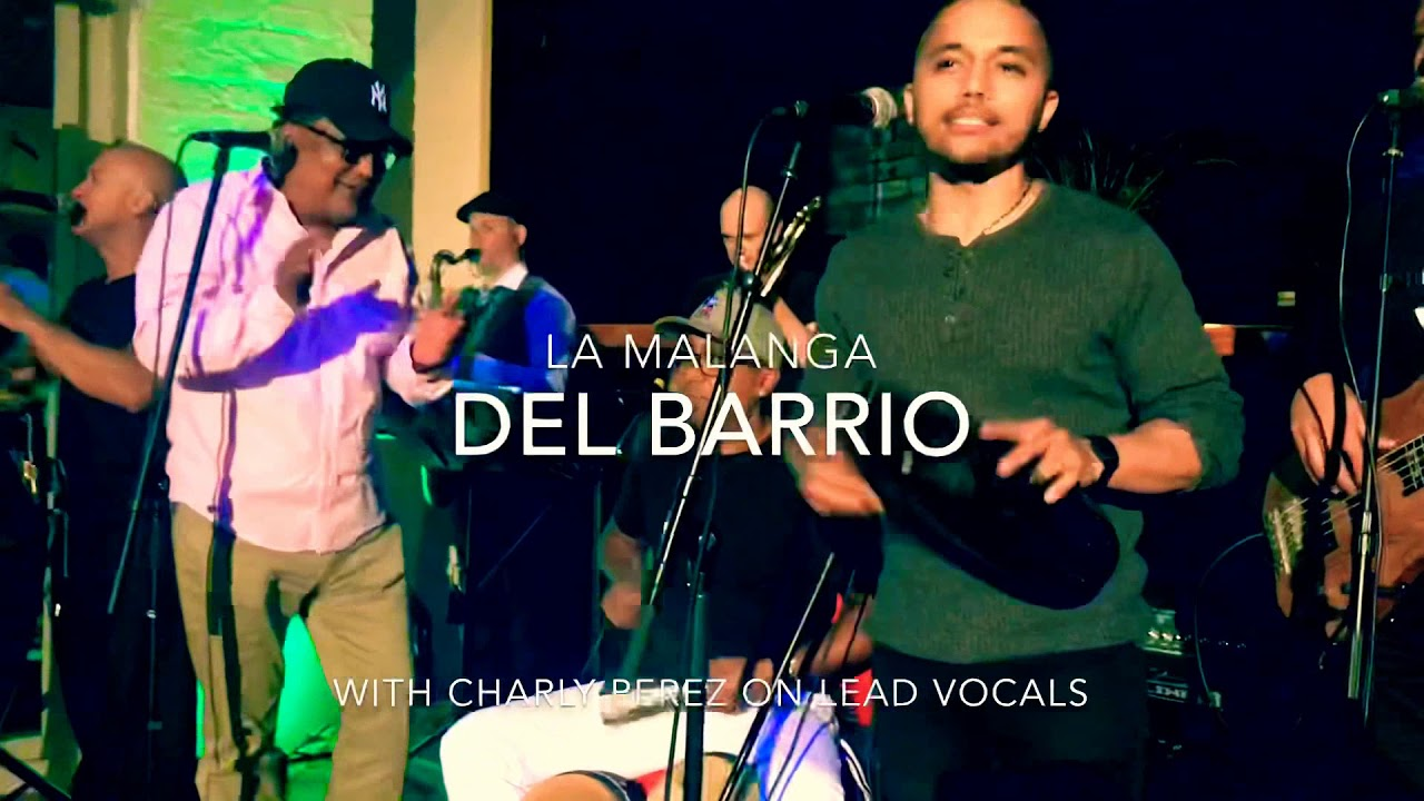 Del Barrio Performing La Malanga