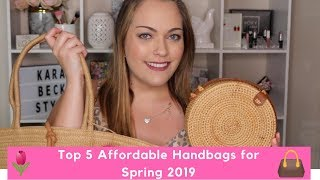 Top 5 Spring 2019 Handbag Trends ~ Be Trendy Without Breaking the Bank!