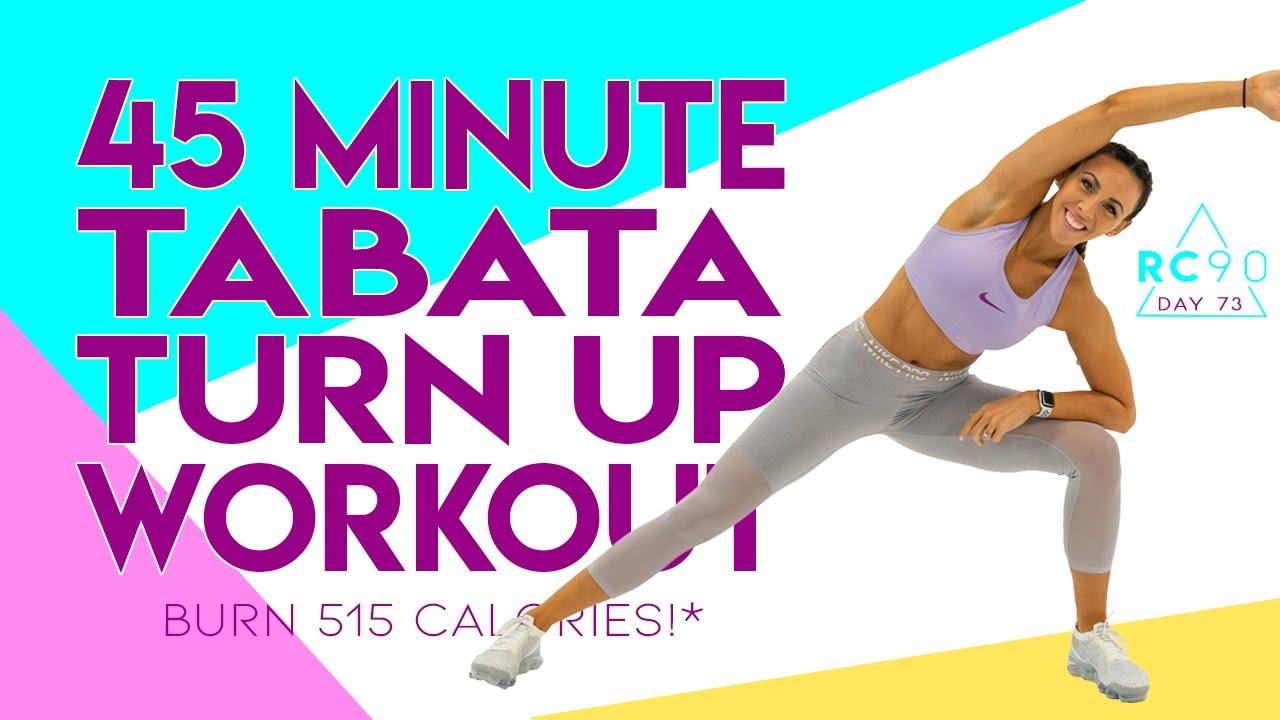 45 Minute Tabata Turn Up Workout! 🔥Burn 515 Calories!* 🔥Day 72 | RC90