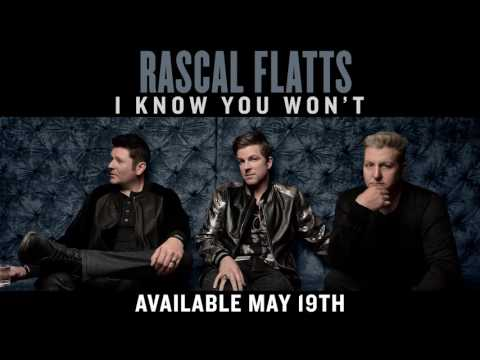 Rascal Flatts - I Know You Won't (Audio)