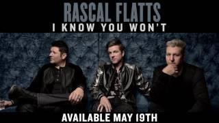 Rascal Flatts - I Know You Wont (Audio) YouTube Videos