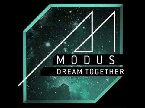 Modus - Dream Together (Original)