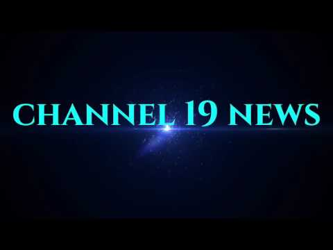 Channel 19 News