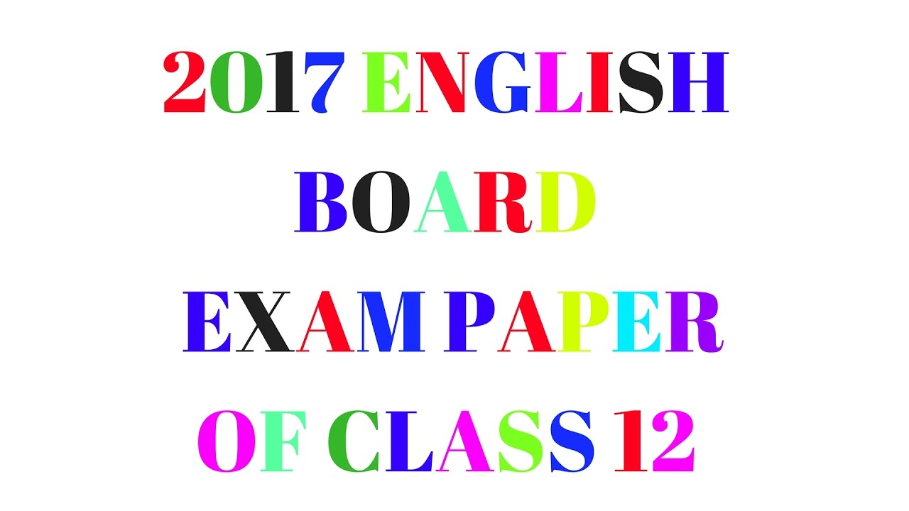 Class 12 cbse english board question paper of 2017 delhi set youtube class 12 cbse english board question paper of 2017 delhi set malvernweather Images
